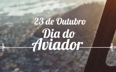 23 de Outubro • Dia do Aviador