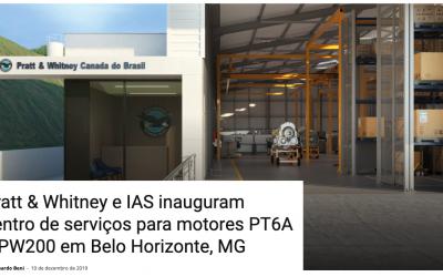Pratt & Whitney e IAS inauguram centro de serviços para motores PT6A e PW200 em Belo Horizonte, MG
